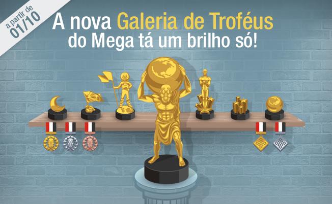 Nova Galeria de Troféus MegaJogos